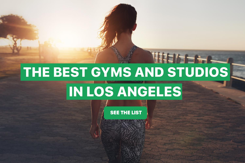 best_gyms_and_studios_in_la.jpg