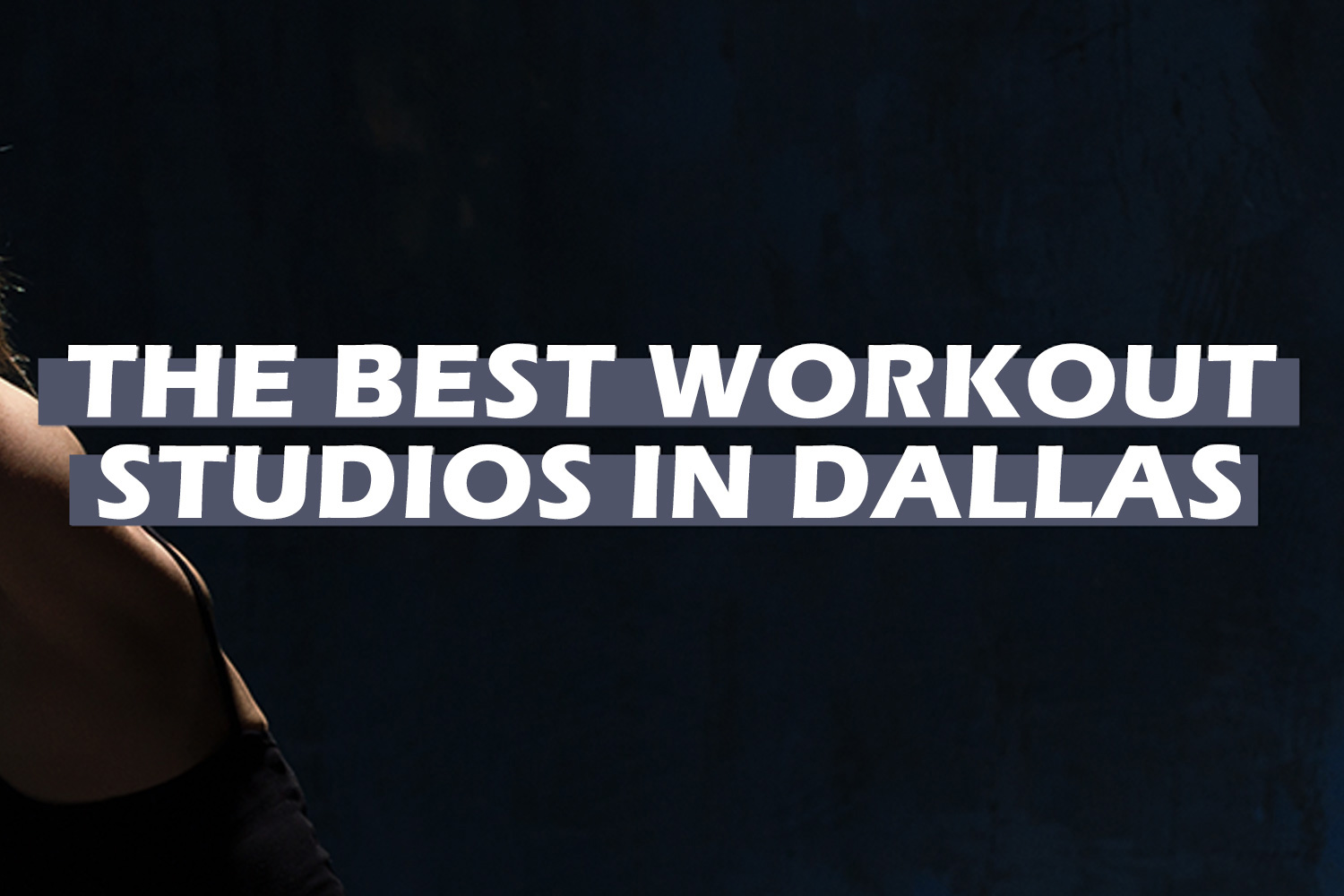 best-workout-studios-dallas-tx.jpg